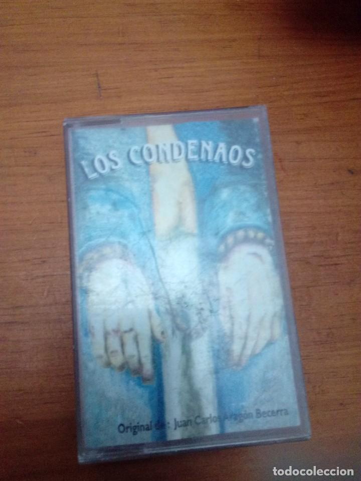 LOS CONDENAOS. ORIGINAL JUAN CARLOS ARAGON BECERRA (Música - Casetes)