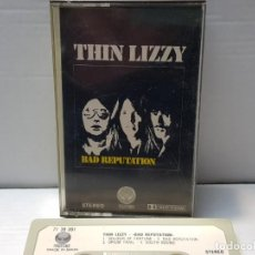 Casetes antiguos: CASSETTE-THIN LIZZY-BAD REPUTATION EN FUNDA ORIGINAL AÑO 1977. Lote 190596722