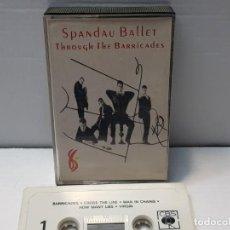 Casetes antiguos: CASSETTE-SPANDAU BALLET-THROUGH THE BARRICADES EN FUNDA ORIGINAL AÑO 1986. Lote 190599471