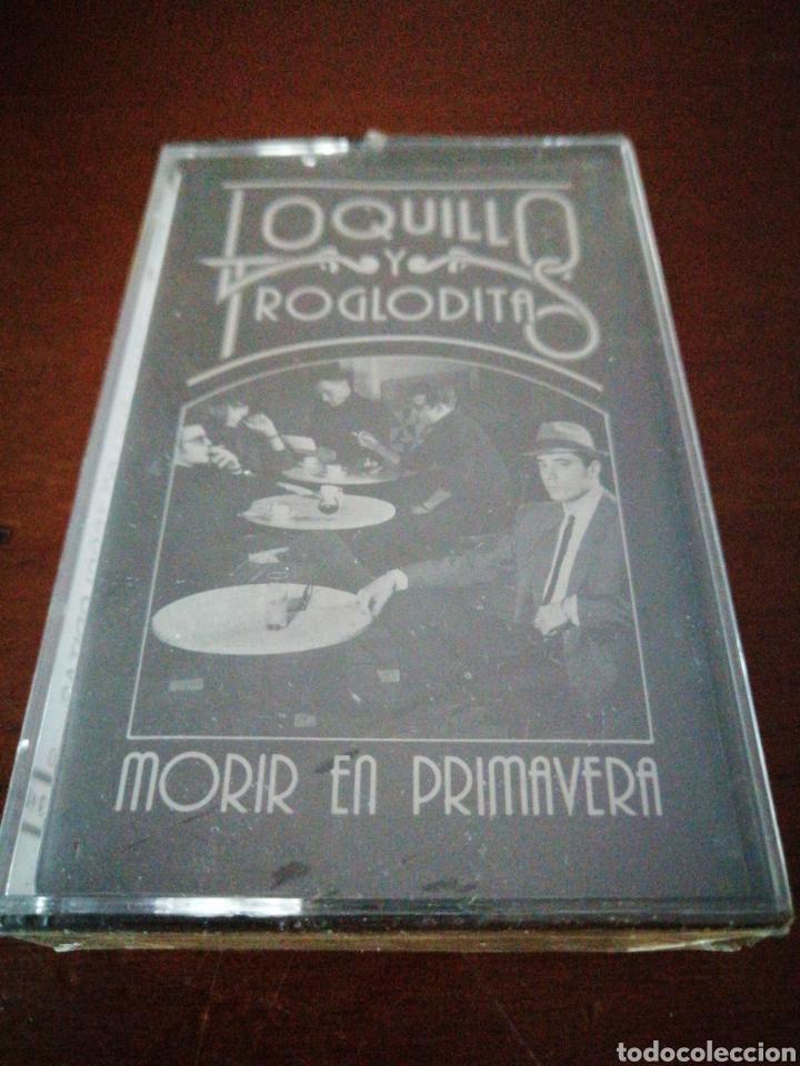 LOQUILLO Y TROGLODITAS MORIR EN PRIMAVERA HISPAVOX PRECINTADO K7 CASSETTE CASETE CINTA (Música - Casetes)