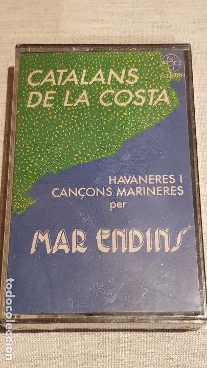 MAR ENDINS / CATALANS DE LA COSTA /HAVANERES I CANÇONS MARINERES / MC-FOC NOU / PRECINTADO / DIFÍCIL (Música - Casetes)