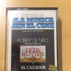 Casetes antiguos: LA MÚSICA EN EL CINE. EL CAZADOR. ROBERT DE NIRO. Lote 194194388