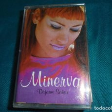 Casetes antiguos: MINERVA. DEJAME SOÑAR. MODERMUSIC, 1997. SPAIN. CASETE (#). Lote 194223653