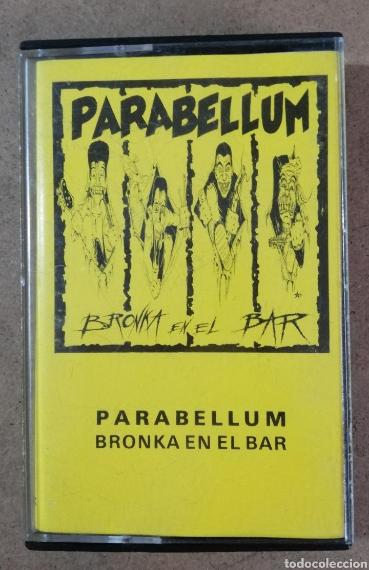 CINTA CASSETTE PARABELLUM-BRONKA EN EL BAR. (Música - Casetes)