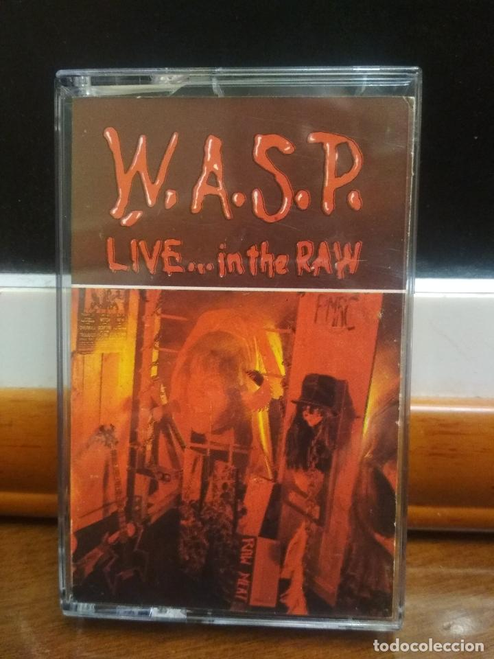 WASP LIVE IN THE RAW W.A.S.P. CASETE CASSETTE SPAIN 1987 (Música - Casetes)