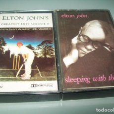 Casetes antiguos: ELTON JOHN - LOTE DE 2 CASETES - SLEEPING WITH THE PAST .. Y GREATEST HITS ,,VOL. II. Lote 194371270