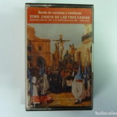 Casetes antiguos: BANDA DE CORNETAS Y TAMBORES SANTISIMO CRISTO DE LAS TRES CAIDAS //SEMANA SANTA SEVILLA//1988/CASETE. Lote 194392815