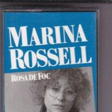 Casetes antiguos: MARINA ROSSEL,ROSA DE FOC DEL 90. Lote 194650465