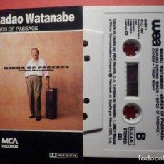 Casetes antiguos: CINTA DE CASSETTE - CASETE - SADAO WATANABE - BIRDS OF PASSAGE - MCA RECORDS 1987. Lote 194690880