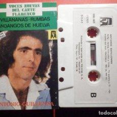 Casetes antiguos: CINTA DE CASSETTE - ANTONIO GUILLENA - GUILLENNA -VOCES NUEVAS DEL CANTE FLAMENCO - REDIM 1978. Lote 194907281