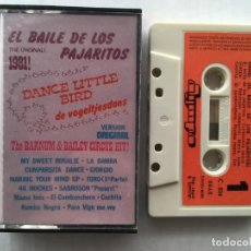 Casetes antiguos: EL BAILE DE LOS PAJARITOS ORIGINAL DANCE LITTLE BIRD VOGELTJESDANS 198 CINTA CASETE CASSETTE KREATEN. Lote 194949837