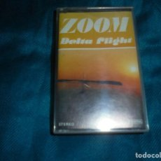 Casetes antiguos: ZOOM. DELTA FLIGHT. POLYDOR, 1979. SPAIN. CASETE. (#). Lote 195085151