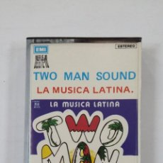 Casetes antiguos: TWO MAN SOUND - LA MUSICA LATINA. CASETE. TDKV46. Lote 195125315