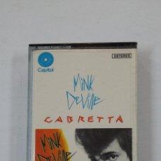Casetes antiguos: MINK DEVILLE. - CABRETTA. CASETE. TDKV46. Lote 195150576