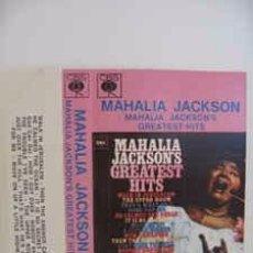 Casetes antiguos: MAHALIA JACKSON - MAHALIA JACKSON'S GREATEST HITS (CASS, COMP) LABEL:SUZY, CBS CAT#: CBS 40-62168 . Lote 195163190