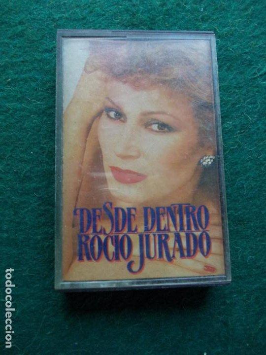 ROCIO JURADODESDE DENTRO (Música - Casetes)
