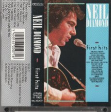Casetes antiguos: NEIL DIAMOND - FIRST HITS (CASSETTE 1990). Lote 195394608
