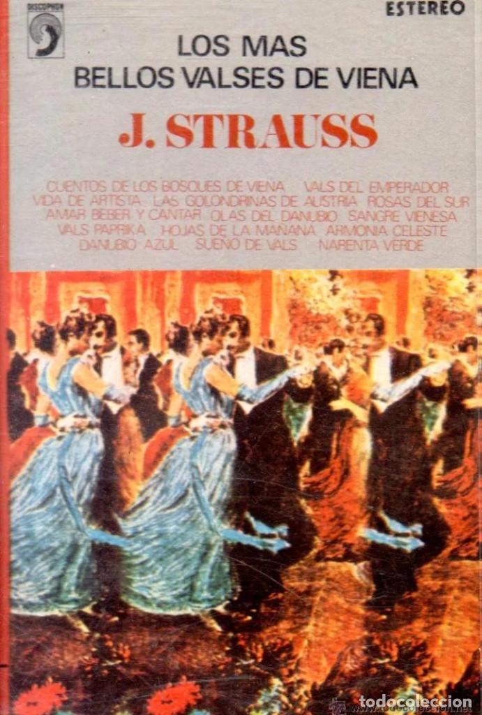 'LOS MÁS BELLOS VALSES DE VIENA', DE J. STRAUSS. 14 TEMAS. DISCOPHON. 1973. BUEN ESTADO. (Música - Casetes)