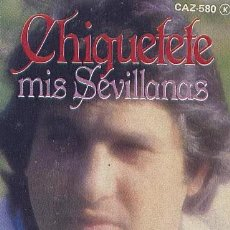 Casetes antiguos: 'CHIQUETETE - MIS SEVILLANAS'. 10 TEMAS. ZAFIRO / SERDISCO. 1983. BUEN ESTADO.. Lote 195761791