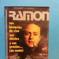 Casetes antiguos: RAMON. SUS HISTORIAS DE RISAS, DE CHISTES Y SUS GRACIAS. DOLBY SYSTEM. Lote 199000725