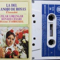 Casetes antiguos: LA DEL MANOJO DE ROSAS - PABLO SOROZÁBAL. Lote 199080152