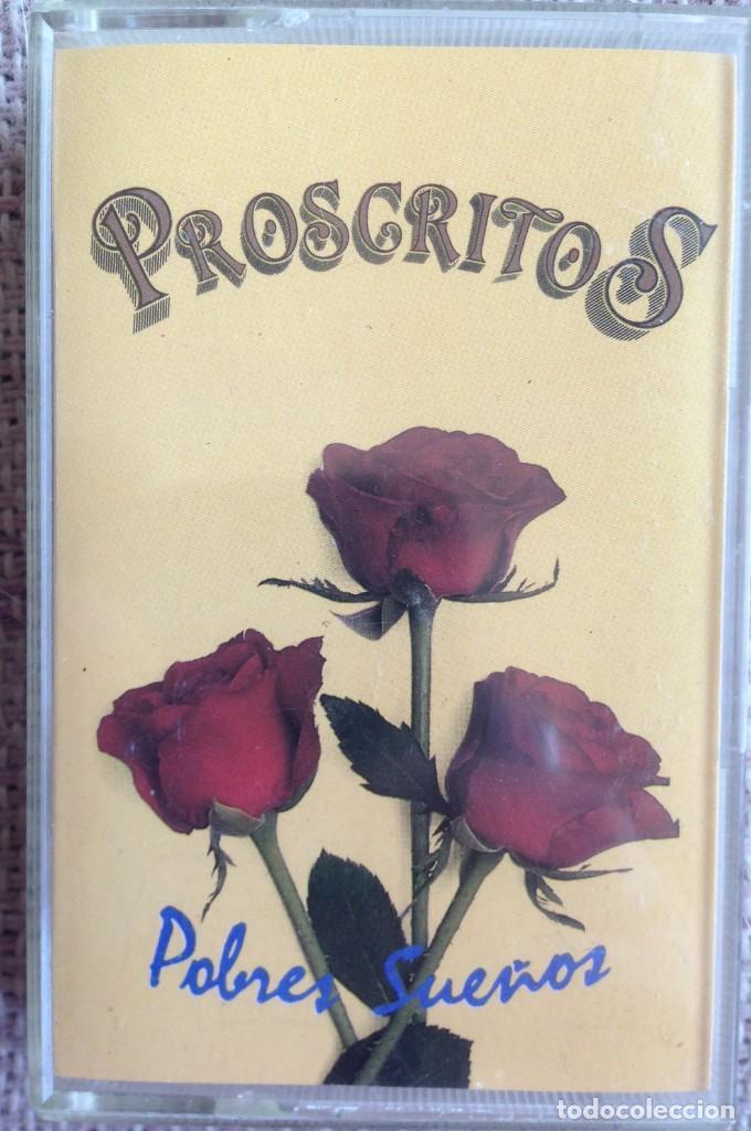 PROSCRITOS - POBRES SUEÑOS - CASETE - GRABACIONES INTERFERENCIAS, 1990 EDICIÓN ESPAÑOLA (Música - Casetes)