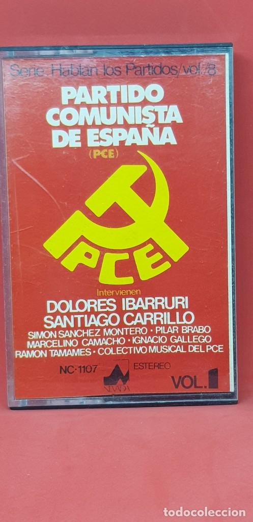 SERIE HABLAN LOS PARTIDOS 8: HABLA DOLORES IBARRURI. PARTIDO COMUNISTA DE ESPAÑA VOL. 1 (Música - Casetes)