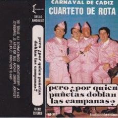 Cassettes Anciennes: CARNAVAL ¿PERO PORQUIEN PUÑETAS DOBLAN CAMPANAS?. Lote 199968851