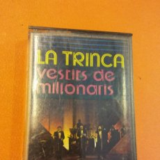 Casetes antiguos: LA TRINCA. VESTITS DE MILIONARIS. EDIGSA. Lote 202302810