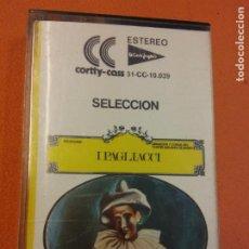 Casetes antiguos: SELECCIÓN. I PAGLIACCI. CORTTY CASS. Lote 202326916
