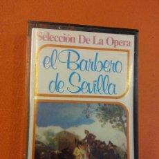 Casetes antiguos: EL BARBERO DE SEVILLA. SELECCIÓN DE LA OPERA. TRONK. ESTEREO. Lote 202327087