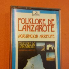 Casetes antiguos: FOLKLORE DE LANZAROTE. AGRUPACIÓN ARRECIFE. COLUMBIA ESTEREO. Lote 202327207