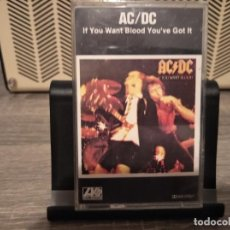 Casetes antiguos: AC/DC - IF YOU WANT BLOOD YOU'VE GOT IT. Lote 203917292