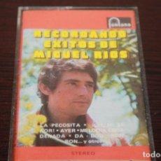 Casetes antiguos: CASETE RECORDANDO EXITOS DE MIGUEL RIOS AÑO 1972. Lote 204338621