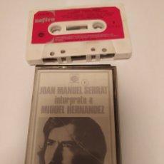 Casetes antiguos: CASSETTE JOAN MANUEL SERRAT, INTERPRETA A MIGUEL HERNÁNDEZ. Lote 205323596