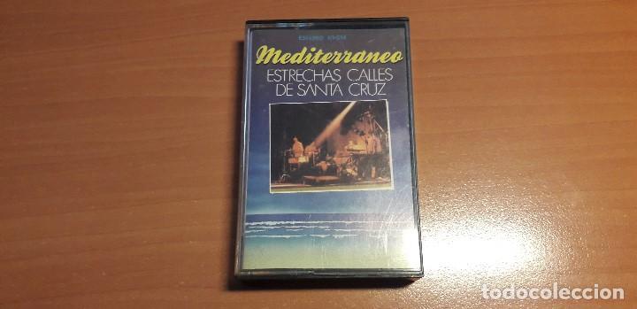 14-00060 -CASETE MEDITERRANE-ESTRECHAS CALLE DE SANBTA CRUZ (Música - Casetes)