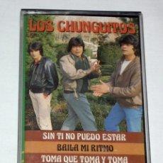 Casetes antiguos: CINTA CASSETTE LOS CHUNGUITOS - SIN TI NO PUEDO ESTAR. Lote 205724067