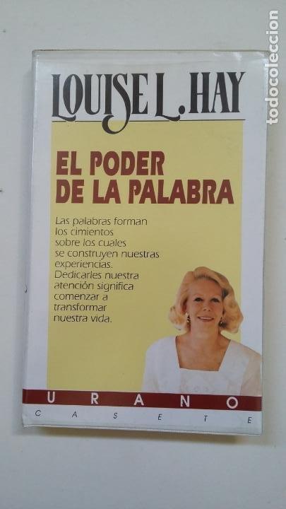 EL PODER DE LA PALABRA - LOUISE L. HAY. EDICIONES URANO. TDK110 (Música - Casetes)