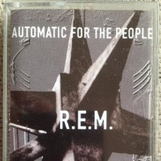 Casetes antiguos: REM - AUTOMATIC FOR THE PEOPLE - CASETE - WARNER BROTHERS 1992. Lote 207149463