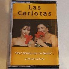 Casetes antiguos: LAS CARLOTAS / HACE TIEMPO QUE NO LLAMAS / MC - COLISEUM-1996 / IMPECABLE.. Lote 207368961