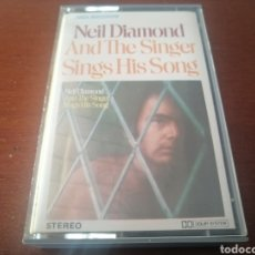 Casetes antiguos: K7 NEIL DIAMOND AND THE SINGER SINGS HIS SONG 1977 CASSETTE CASETE CINTA. Lote 208159731