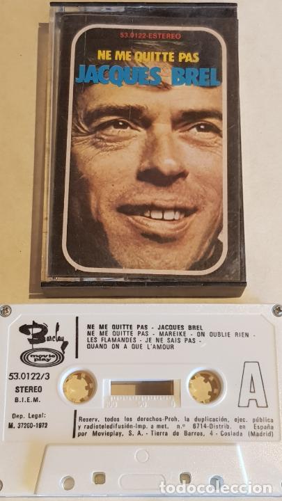 JACQUES BREL / NE ME QUITTE PAS / MC - MOVIE PLAY-1972 / IMPECABLE. (Música - Casetes)
