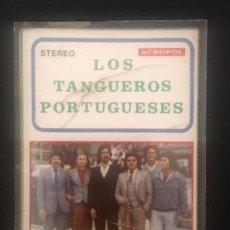 Casetes antiguos: LOS TANGUEROS PORTUGUESES - ACROPOL,. Lote 209724458