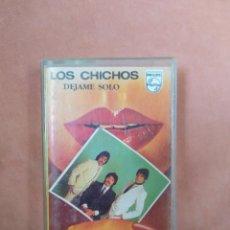 Casetes antiguos: LOS CHICHOS. DEJAME SOLO. PHILIPS. 1983. Lote 210379558