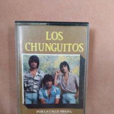 Casetes antiguos: LOS CHUNGUITOS. POR LA CALLE ABAJO . 1986. Lote 210380296