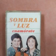Casetes antiguos: SOMBRA Y LUZ. ENAMORATE. FODS RECORDS. 1991. Lote 210380707