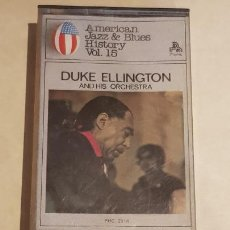 Casetes antiguos: DUKE ELLINGTON AND HIS ORCHESTRA /AMERICAN JAZZ & BLUES HISTORY Nº 15 / IMPECABLE.. Lote 211276809