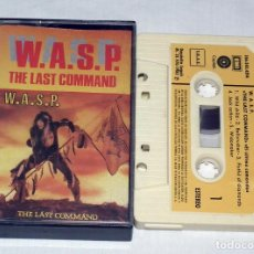 Casetes antiguos: CINTA CASSETTE - W.A.S.P. - THE LAST COMMAND. Lote 153881762
