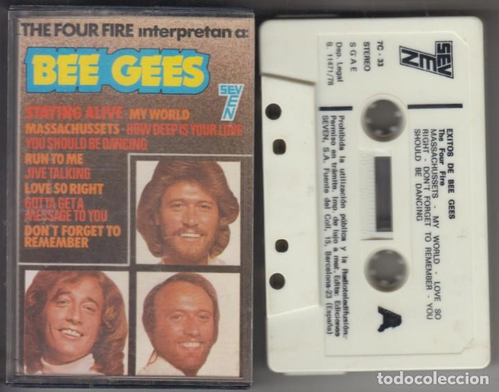 THE FOUR FIRE INTERPRETAN A BEE GEES CASSETTE 1978 SEVEN MANOLO GARCÍA (Música - Casetes)