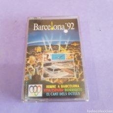Casetes antiguos: CINTA DE CASSETE BARCELONA 92. Lote 211986520